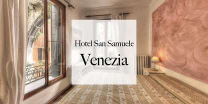 Visite virtuelle Hotel San Samuele Venise